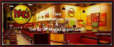 Free Moe's Coupon Code And Win Moe's Survey Rewards