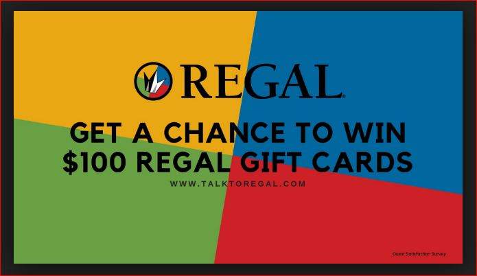 Take Survey To Win $100 Regal Gift Cards@