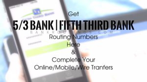 Fifth Third Routing Numbers