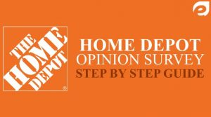 Home Depot Survey Guide for www.HomeDepot.com/Survey